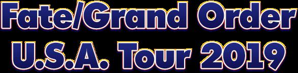 Fate/Grand Order U S A  Tour 2019|Fate/Grand Order Official